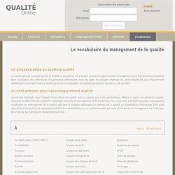 Lexique du management de la qualité - Qualité Online