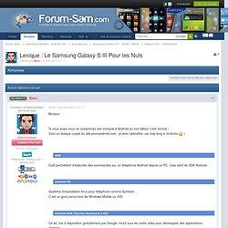 Lexique : Le Samsung Galaxy S III Pour les Nuls - Galaxy SIII - Généralités