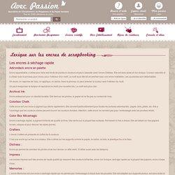 Tampon et encre : lexique pour scrapbooking et carte créative **