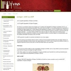 AOC ou AOP / Lexique / Vins VignesVignerons