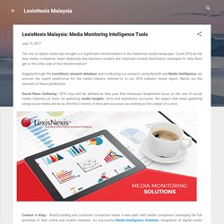 LexisNexis Malaysia: Media Monitoring Intelligence Tools