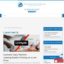 Lexmark Copy Machine Leasing - Boost Work Productivity Now