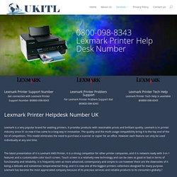 Lexmark Printer UK 0800-098-8343 Lexmark Printer Help UK