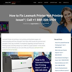 How to Fix Lexmark Printer Not Printing Issue?