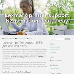 Lexmark printer support NZ is just one call away