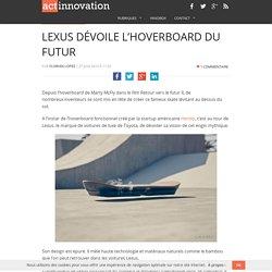 Lexus dévoile l'hoverboard du futur