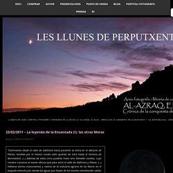 23/02/2011 – La leyenda de la Encantada (I): las otras Moras