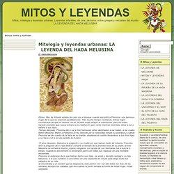 LA LEYENDA DEL HADA MELUSINA, MITOS Y LEYENDAS