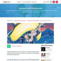 Leyenda de El Sombrerón Guatemala - Hago mi Tarea