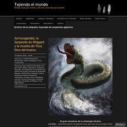 leyendas de serpientes gigantes