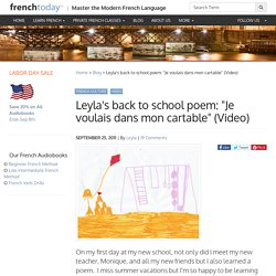 "Leyla's back to school poem: ""Je voulais dans mon cartable"" (Video)"