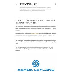Ashok Leyland Extends Service, warranty period by two months