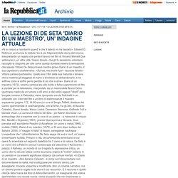 LA LEZIONE DI DE SETA 'DIARIO DI UN MAESTRO', UN' INDAGINE ATTUALE