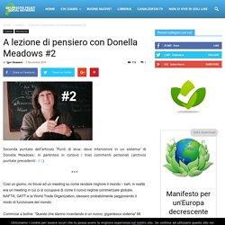 A lezione di pensiero con Donella Meadows #2 - Decrescita Felice Social Network