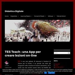 TES Teach : una App per creare lezioni on-line - Didattica Digitale