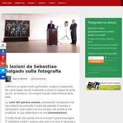 5 lezioni da Sebastiao Salgado sulla fotografia