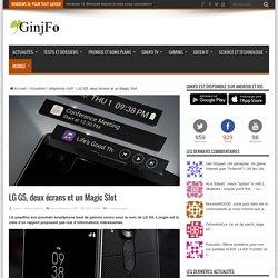 LG G5, deux écrans et un Magic Slot