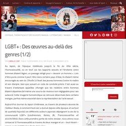 LGBT+ : Des œuvres au-delà des genres (1/2)