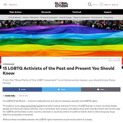 15 LGBTQ Activists of the Past and Present You Should Know