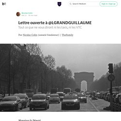 Lettre ouverte à @LGRANDGUILLAUME — Welcome to TheFamily