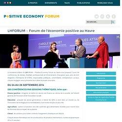 LHFORUM / Forum de l'économie positive au Havre