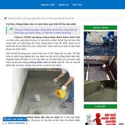 Vật liệu chống thấm nhà vệ sinh hiệu quả triệt để lâu dài nhất