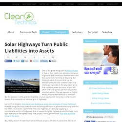 Solar Highways Turn Public Liabilities into Assets