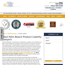 West Palm Beach Product Liability Lawyers, Defective Products Attorney