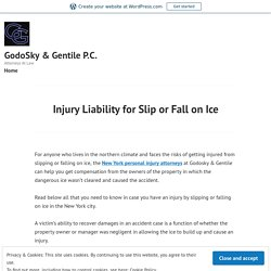 Injury Liability for Slip or Fall on Ice – GodoSky & Gentile P.C.