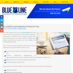 A Liability Investigation Protects You