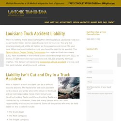Liability in a Truck Accident - Monroe, Louisiana - Tramontana Law