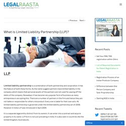 What is Limited Liability Partnership (LLP) - A complete guide