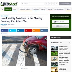 How Liability Problems in the Sharing Economy Can Affect You