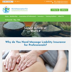 Why do You Need Massage Liability Insurance for Professionals - WAFCP
