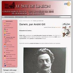 Darwin, par André Gill - Le Site de Liaison - Collège Marcel Pagnol, Bonnières sur Seine