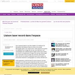Liaison laser record dans l'espace - Sciencesetavenir.fr