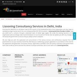 The Best Liasoning Consultancy Services in Delhi, India