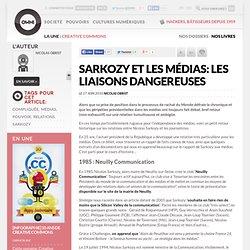 Sarkozy et les médias: les liaisons dangereuses » Article » owni