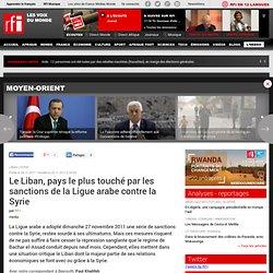 Le Liban, pays le plus touché par les sanctions de la Ligue arabe contre la Syrie - SYRIE-LIBAN