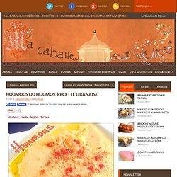 Houmous ou houmos, recette Libanaise