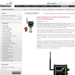 Libelium Releases Smart Cities Sensor Platform for Precise Urban Monitoring