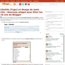 Libellés (Tags) en Nuage de mots clés - Nouveau widget pour fêter les 10 ans de Blogger