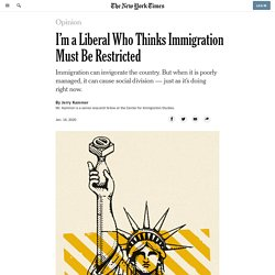 I'm a Liberal Who Thinks Immigration Must Be Restricted