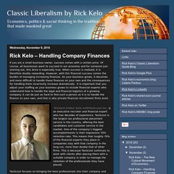 Classic Liberalism by Rick Kelo: Rick Kelo – Handling Company Finances