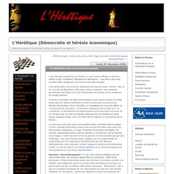 Le libéralisme face à la social-bourgeoisie : L'Hérétique (Démoc