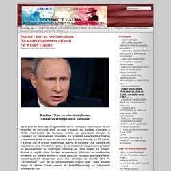 Poutine : Non au néo-libéralisme, Oui au développement national Par William Engdahl