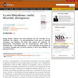 Le néo-libéralisme : unité, diversité, divergences