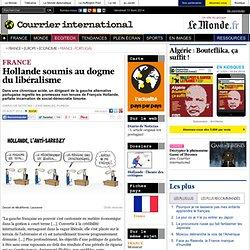 Hollande soumis au dogme du libéralisme