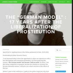 """The """"German Model"""" : 17 years after the liberalization of prostitution — Linnéa Engström"""