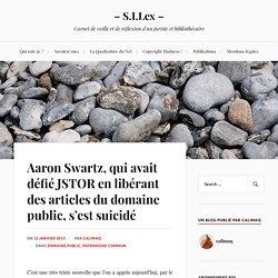 Aaron Swartz, qui avait défié JSTOR en libérant des articles du domaine public, s'est suicidé